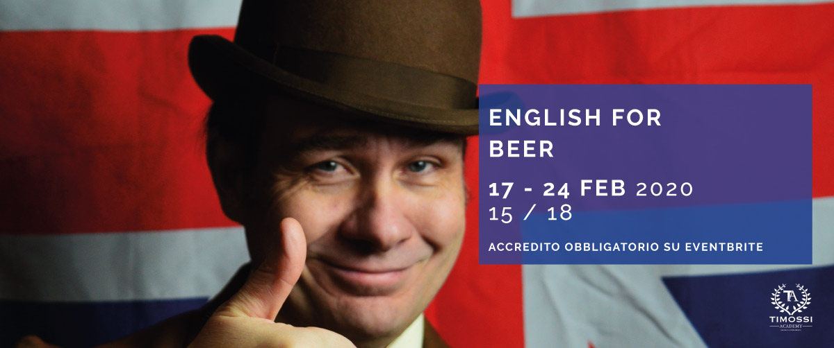 17/24 Feb 2020 – English for Beer