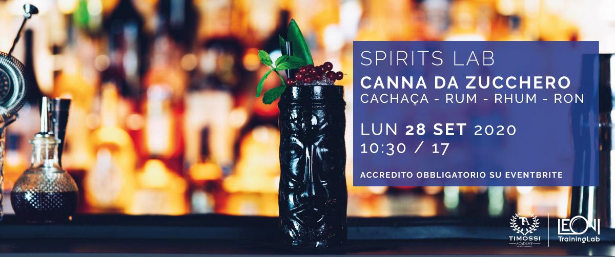 28 Set 2020 – Spirits Lab // Canna da Zucchero