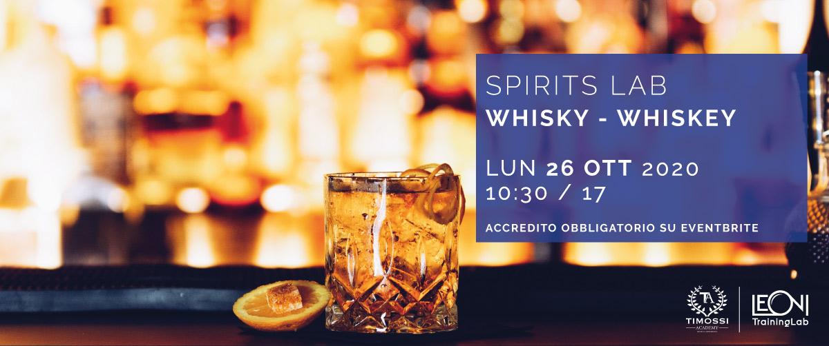 26 Ott – Spirits Lab // Whisky – Whiskey