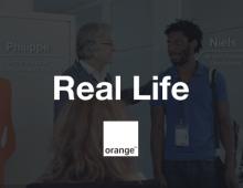 REAL LIFE @ ORANGE