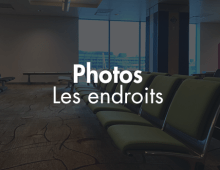 PHOTOS – Les Endroits