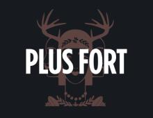 PLUS FORT
