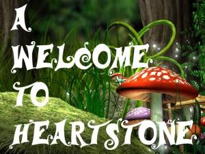 A Welcome To Heartstone
