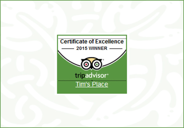 Tim's Place Certificate of 'Excellence' 2015