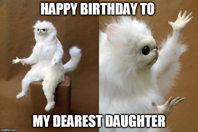 daughter birthday meme