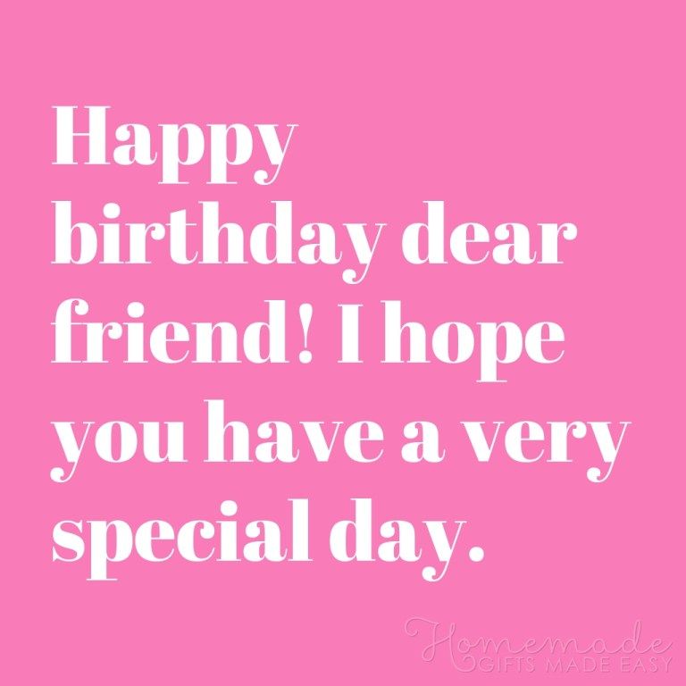 100 happy birthday wishes for a friend or best friend best