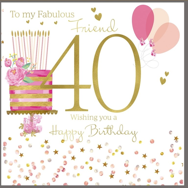 40th birthday card for a fabulous friend