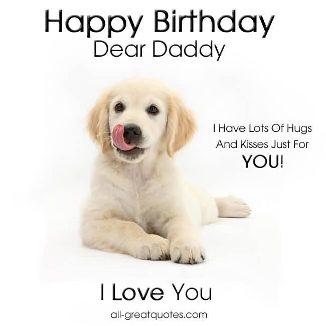 cute dog wishes to dad happy birthday i love you picsmine