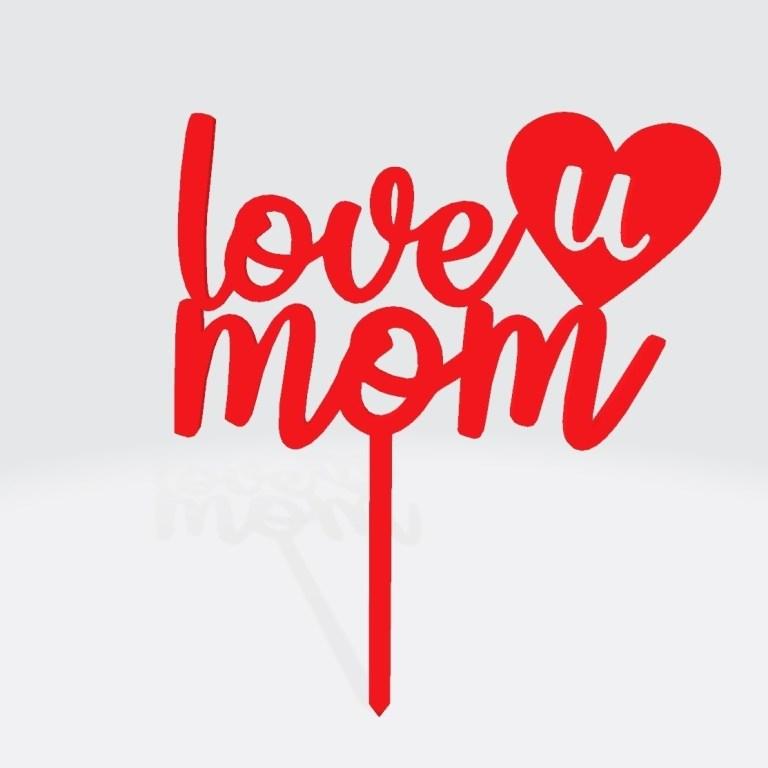 download stl file love u mom cake topper 3d printing model