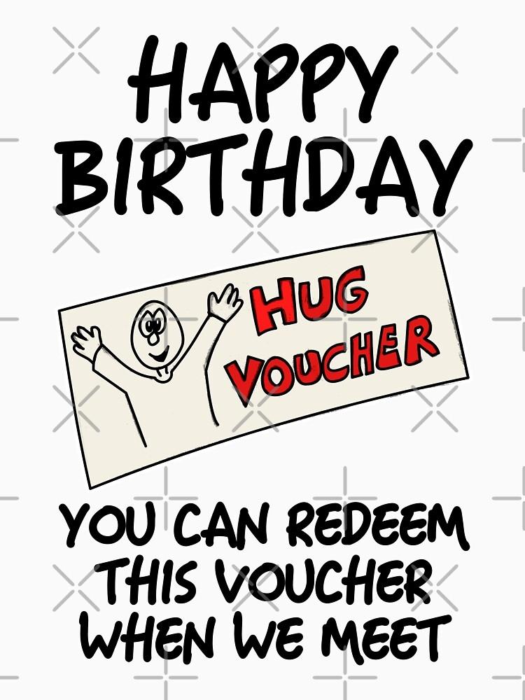 happy birthday hug voucher lockdown quarantine funny t