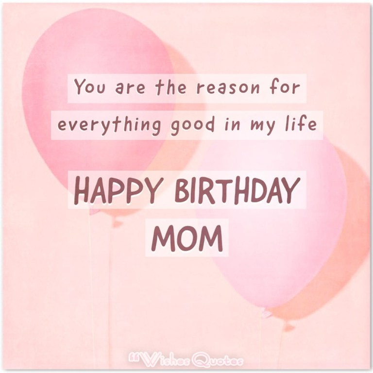 heartfelt birthday wishes for your mother wishesquotes