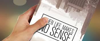When life makes no sense