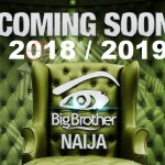 Guide on How to Register and Apply for 2019 Big Brother Naija Audition
