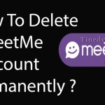 Best Method To Delete Meetme Account/Deactivate MeetMe Permanently