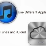 How To Use different Apple IDs for iCloud and iTunes
