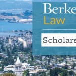 Berkeley Law School Scholarships and Fellowships in USA, 2021