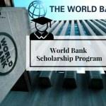 World Bank Graduate Scholarship Program for Developing Countries 2021 (Fully Funded)