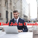 Best Tips to Find Job Opportunities in Canada – Jobs in Canada