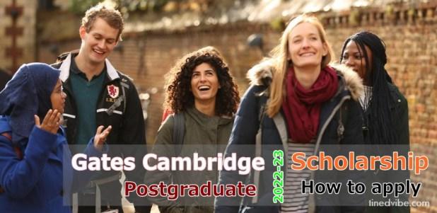Gates Cambridge Scholarship 2022-23, Postgraduate