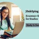 Jönköping University Erasmus+ Scholarships for Studies in Sweden