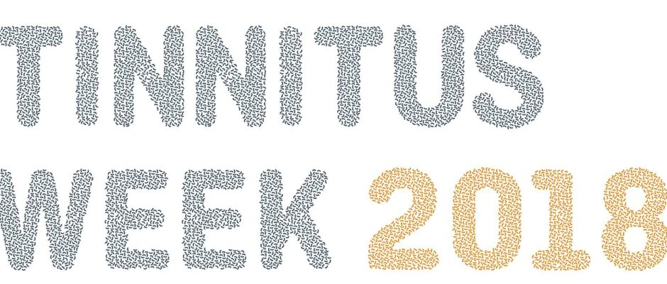 Tinnitus Awareness Week 2018