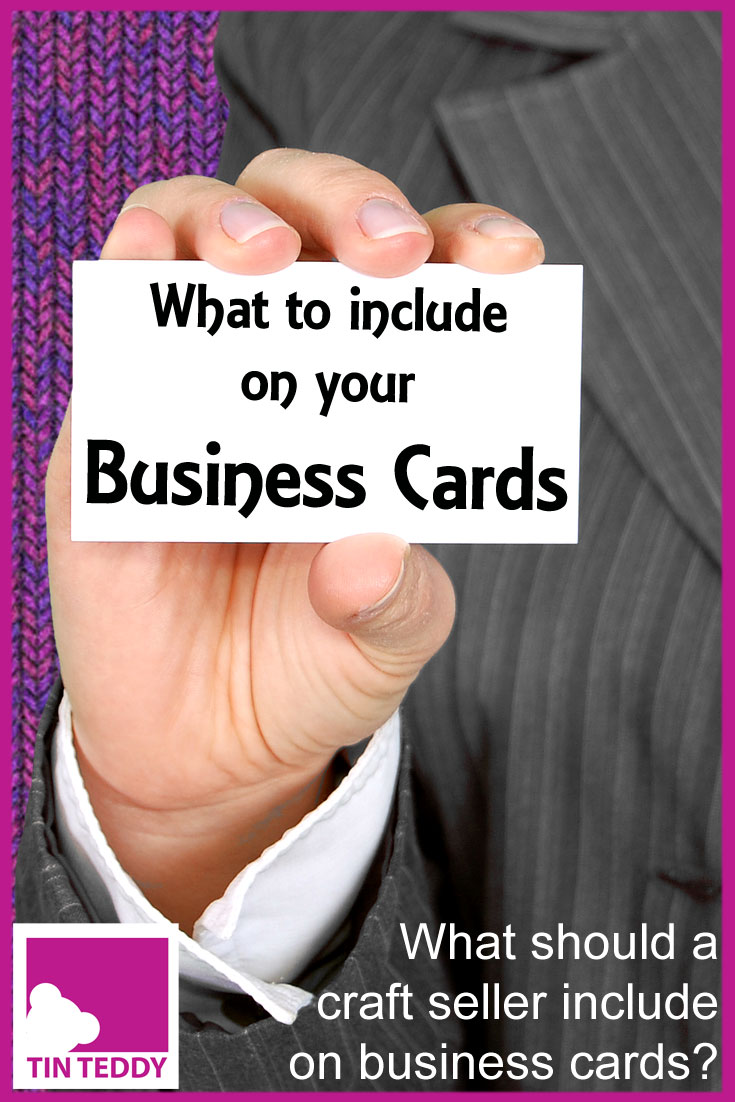 So what should you actually put on the business cards for your craft or art business?  How much is too much?  What are the essentials?  This handy guide will give you lots of ideas for what you should include (and what to leave out).  #businesscards #craftseller #etsy