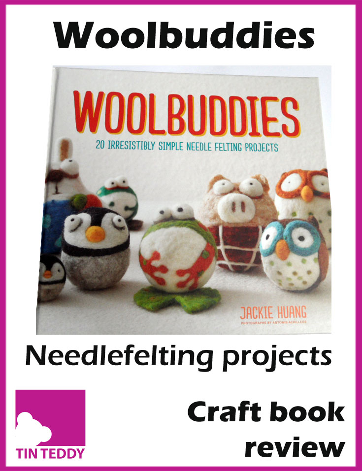 An illustrated review of WoolBuddies - a needlefelting project book by Jackie Huang