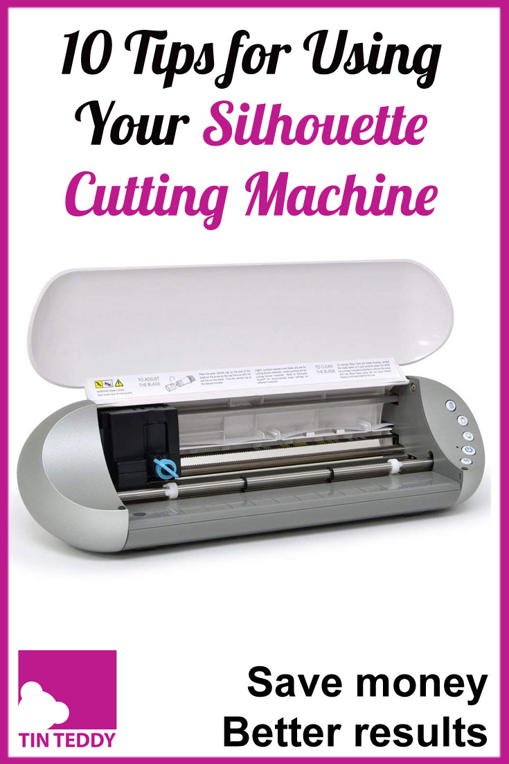 10 handy tips to get more from your Silhouette Cutting Machine.  Save money, get better results and have fun.  Useful for Silhouette Cameo, Silhouette Portrait and Silhouette Curio - but Cricut users will be able to use some of them too!