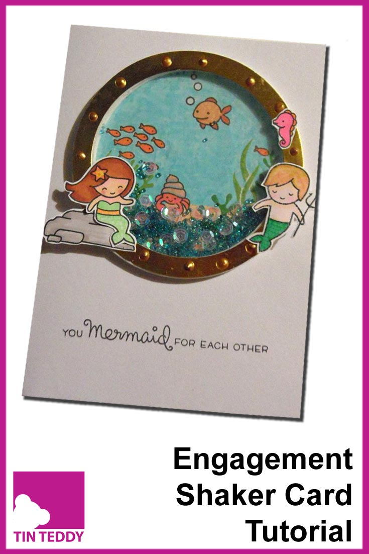Tutorial to make a cute mermaid themed engagement shaker card, featuring Lawn Fawn stamps.