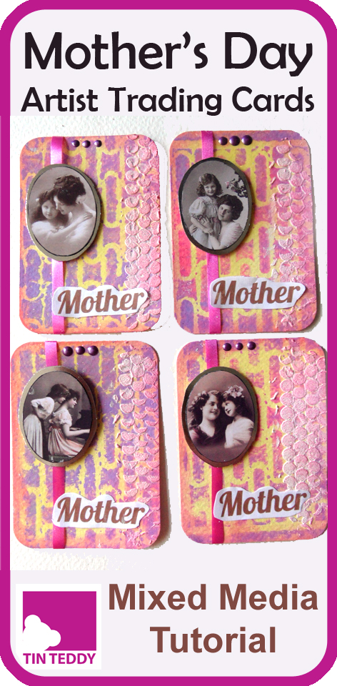 An illustrated tutorial to make some mixed media Mother's Day Artist Trading Cards (ATCs) using a Gel Plate and the new Tin Teddy Mother and Me Oval Collage Sheet. #mothersday #atcs #artisttradingcard #mixedmedia
