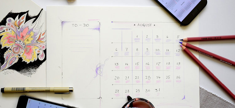 Schedule using your planner or diary