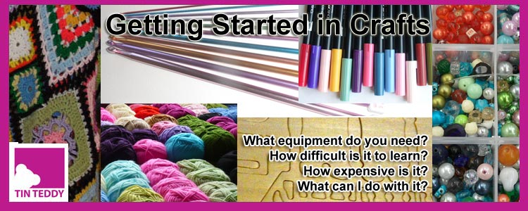 Getting Started in Crafts - New Series
