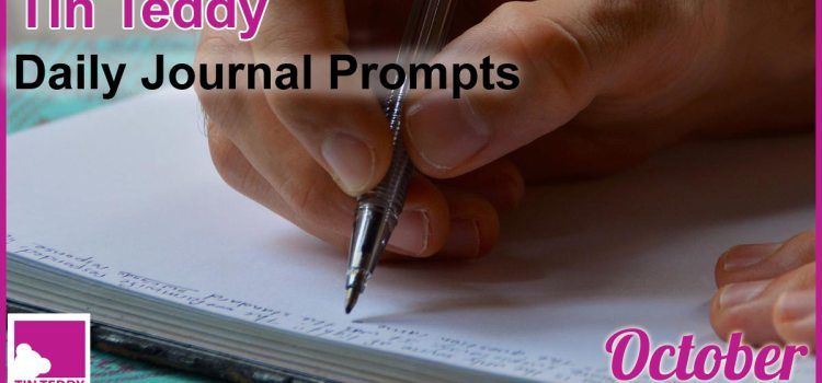 Tin Teddy Daily Journal Prompts - October