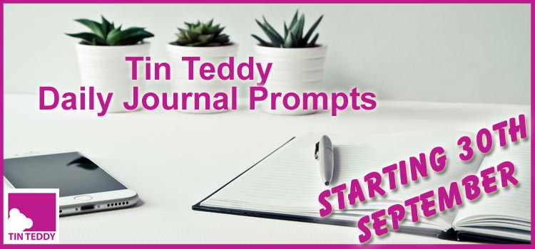 Daily Journal Prompts – New Series, Starts 30th September 2020