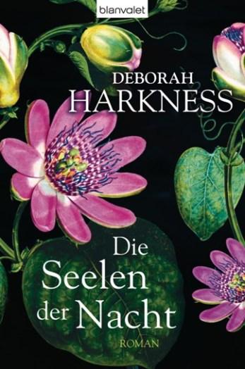 Die Seelen der Nacht von Deborah Harkness