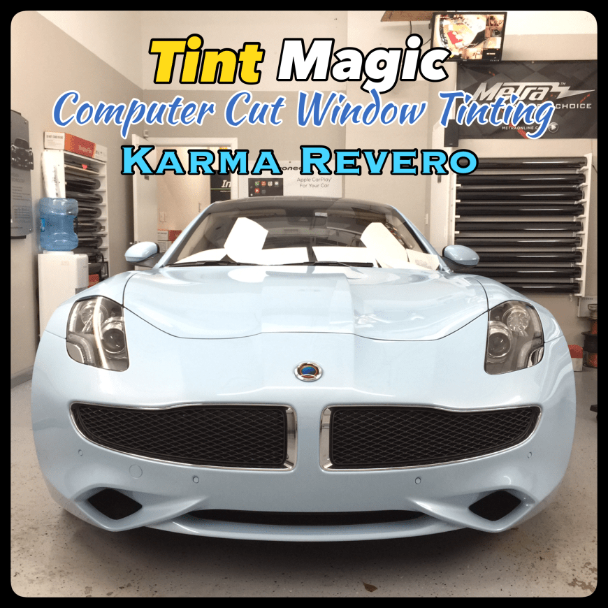 Karma Revero at Tint Magic Window Tinting Coral Springs