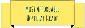 Most affordable hospital grade
