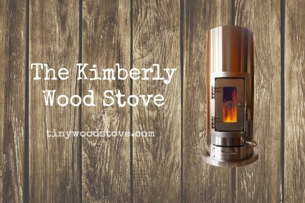 SMALL STOVE REVIEW: Unforgettable Fire – The Kimberly Stove Review