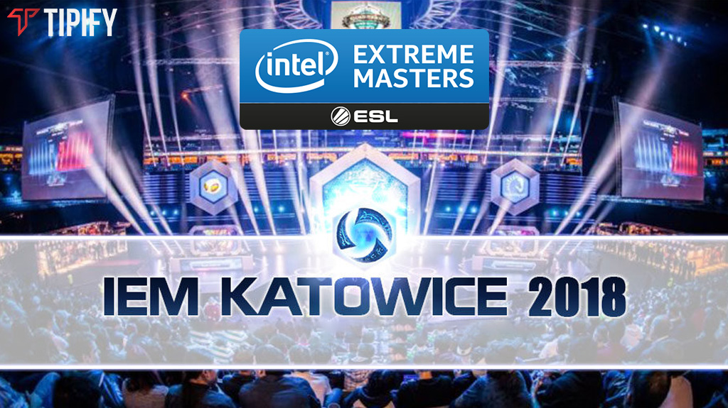 Looking Back At IEM Katowice 2018 - Tipify