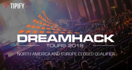 DreamHack Open Tours Closed Qualifier To Kick Off This May