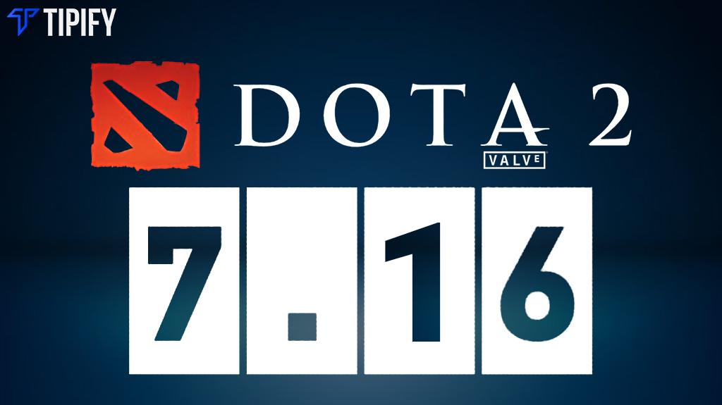 Valve Releases Dota 2 Patch 7.16 For The International 8 - Tipify