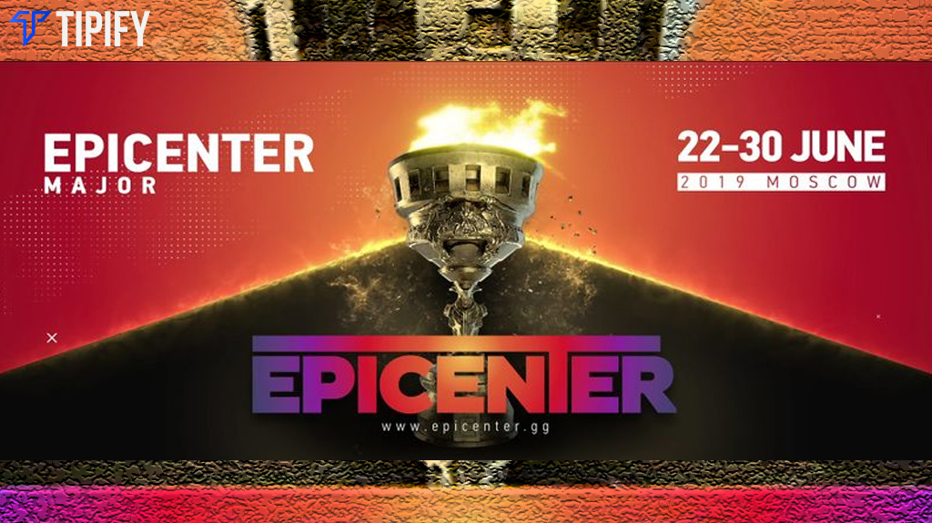 EPICENTER Major 2019 Tournament Details - Tipify