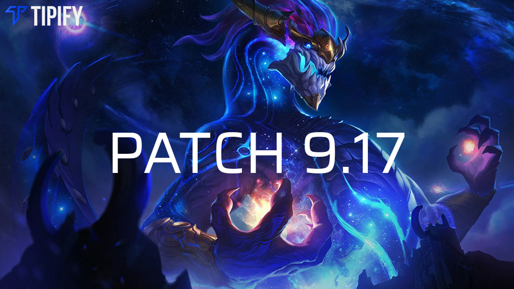 LoL Patch 9.17 Releases Champion Balance Changes - Tipify