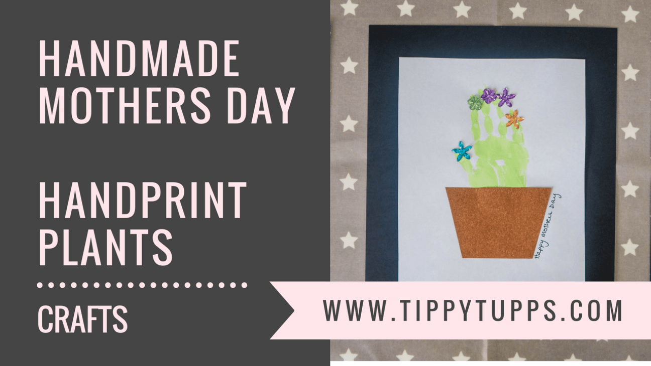 Handmade Mothers Day - handprint plants - toddler crafts - pre-schooler crafts - blog post header