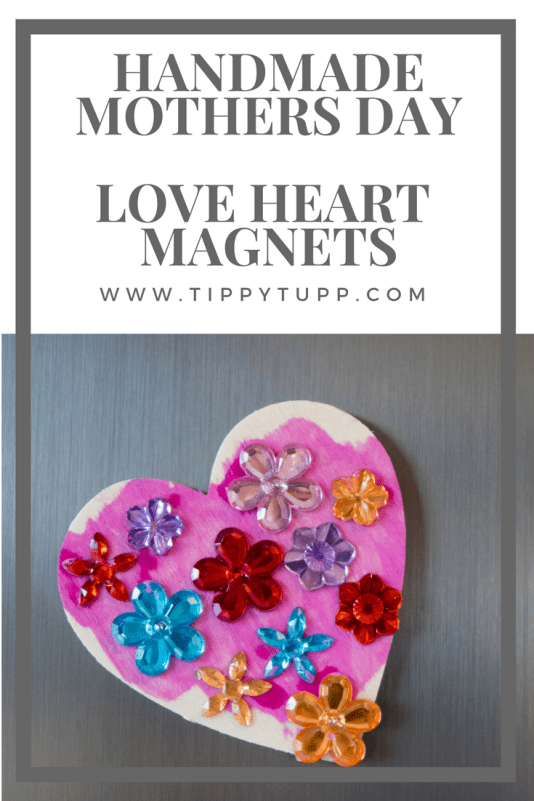 Handmade Mothers Day - love heart magnets - toddler crafts - pre-schooler crafts - pinable image