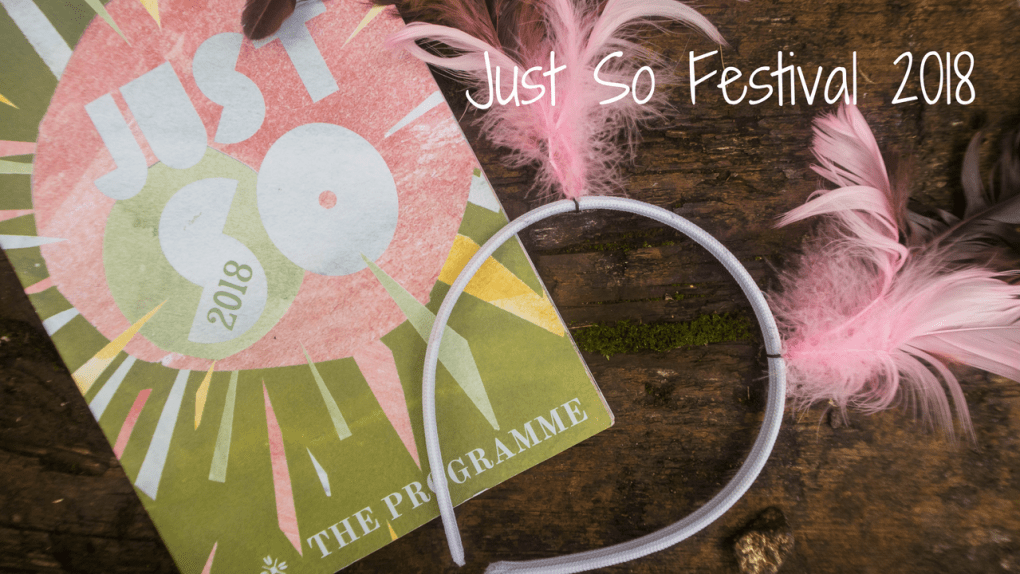 Just So Festival 2018 - blog post header