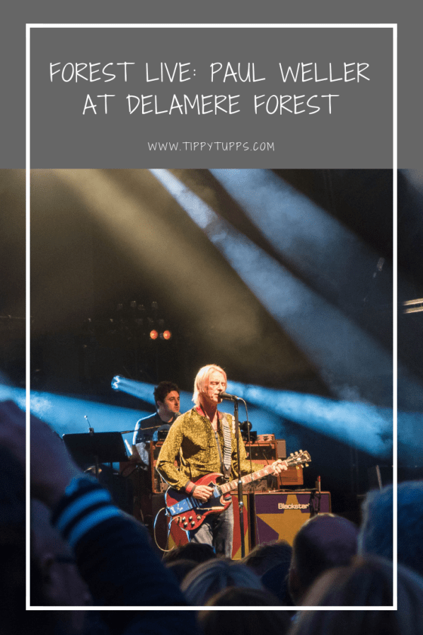 Paul Weller Forest Live: for a 61-year-old man, he's still got it. A cracking 2-hour set filled with both new material and old hits.