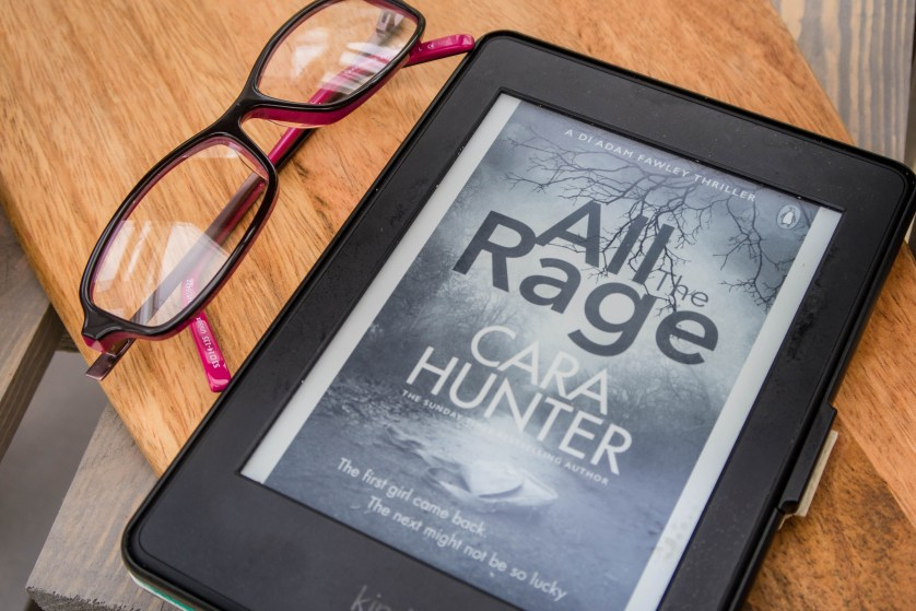 All The Rage by Cara Hunter
