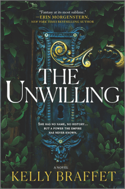 The Unwilling by Kelly Braffet book cover