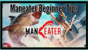 Maneater Beginner Tips Featured Image